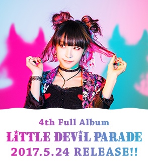 4th Full Album「LiTTLE DEViL PARADE」2017.5.24 RELEASE!!