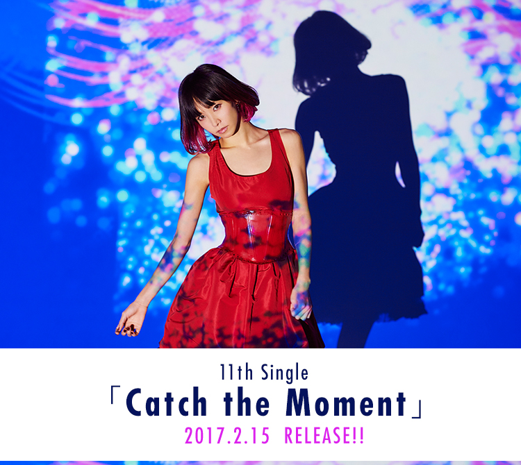 11 th Single「Catch the Moment」 2017.2.15 RELEASE!!