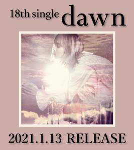 18th Single dawn Release Special