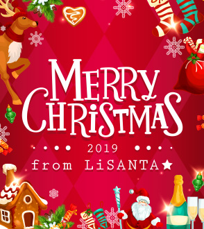 Merry Cristmas 2019 from LiSANTA☆